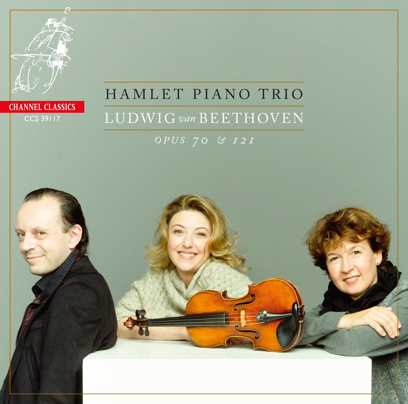 Hamlet Piano Trio <br>Ludwig van Beethoven Opus 70 & 121